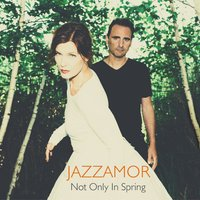 Not Only in Spring — Red Buddha, Jazzamor
