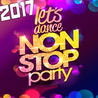 2017 Non Stop Party: Let's Dance — сборник