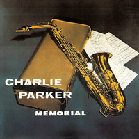 Charlie Parker Memorial, Vol. 2 — Charlie Parker, Curly Russell, John Lewis, Max Roach, Miles Davis