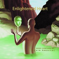 Enlightened Heart — Alain Amouyal