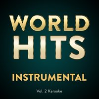 Vol. 2 Karaoke — World Hits Instrumental, Worldhits Instrumental