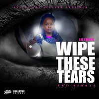 Wipe These Tears — Lil Tootie