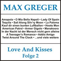 Love and Kisses, Folge 2 — Max Greger
