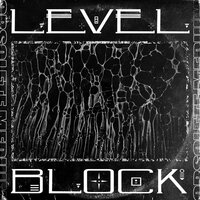 LEVEL / BLOCK — The Upbeats, Rockwell, Phace