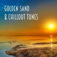 Golden Sand & Chillout Tunes — сборник