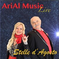 Stelle d'agosto — Arial Music Live