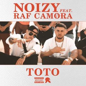 Noizy, RAF Camora - Toto