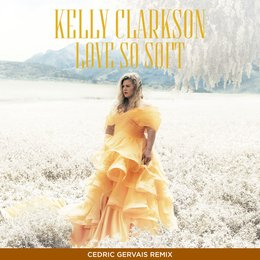 Love So Soft — Kelly Clarkson