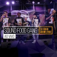 Sound Food Gang no Stúdio Showlivre — Sound Food Gang