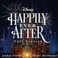 Happily Ever After — Jordan Fisher, Angie Keilhauer