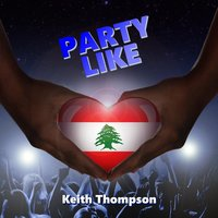 Party Like — Keith Thompson
