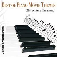 Best of Piano Movie Themes — Bruno Coulais, Jonas Kvarnström