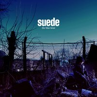 The Blue Hour — Suede