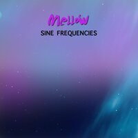 #18 Mellow Sine Frequencies — White Noise Baby Sleep, White Noise for Babies, White Noise Therapy