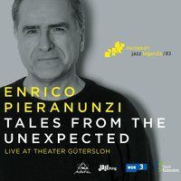 Tales from the Unexpected [European Jazz Legends, Vol. 3] — André Ceccarelli, Enrico Pieranunzi, Enrico Pieranunzi Trio, Jasper Somsen