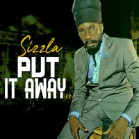"Put It Away — Sizzla, Adrian ""Donsome' Hanson"