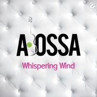 Whispering Wind - Single — Abossa