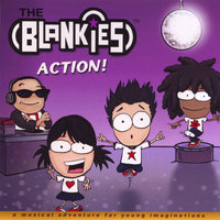 ACTION — The Blankies