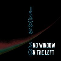 2nd Window on the Left — J2xs