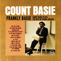 Frankly Basie / Count Basie Plays The Hits Of Frank Sinatra — Count Basie & His Orchestra