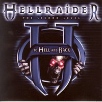 Hellraider - The Second Level (To Hell and Back) — сборник