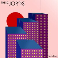 Ladders — The Fjords