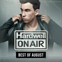 Hardwell On Air - Best Of August 2015 — Hardwell