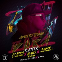 "Dura Dura — Mark William, Nova ""La Amenaza"", Abiel 2 Strong, Gabdy"