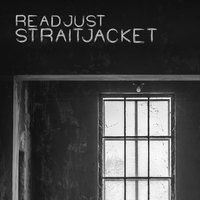 Straitjacket — reAdjust