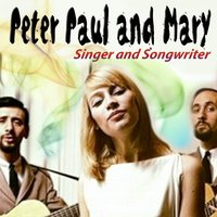 Rousing and Real, The Folk Singers Three — Peter, Paul & Mary, Paul and Mary