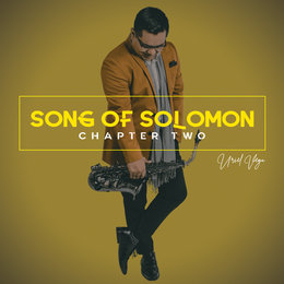 Song of Solomon, Chapter Two — Uriel Vega