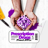 Prescription Drugs — Franck Kittz