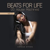 Beats For Life, Vol. 2 (20 House Machines) — сборник