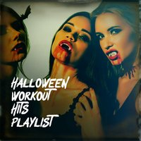 Halloween Workout Hits Playlist — Top 40, Workout Buddy, Running Music Workout, Running Music Workout, Workout Buddy