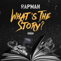 Whats the Story — Rapman