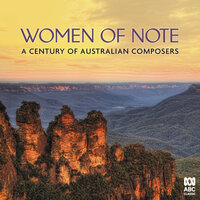 Women of Note: A Century of Australian Composers — сборник