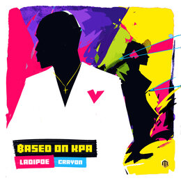 Based on Kpa — LADIPOE, Crayon