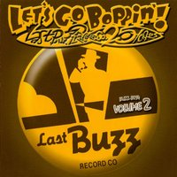 Let´s Go Boppin´! - Last Buzz Record Co. 25 Years Volume 2 — сборник