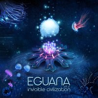 Invisible Civilization, Vol. 2 — Eguana