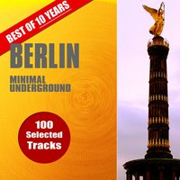 Best of 10 Years Berlin Minimal Underground — сборник