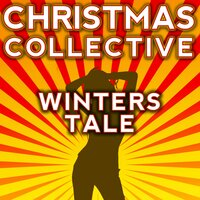 Winters Tale — Christmas Collective