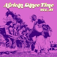 African Dance Time, Vol.35 — сборник