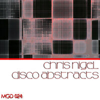 Disco Abstracts — Chris Nigel