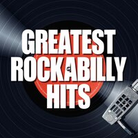 Greatest Rockabilly Hits — сборник