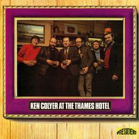 At the Thames Hotel — Ken Colyer