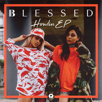 Howlin - EP — Blessed