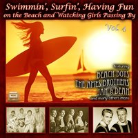 Swimmin', Surfin', Having Fun on the Beach and Watching Girls Passing By, Vol. 4 — сборник