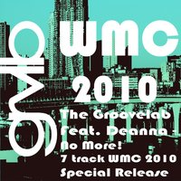 No More - The WMC 2010 Mixes — The Groovelab