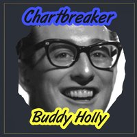 Chartbreaker — Buddy Holly