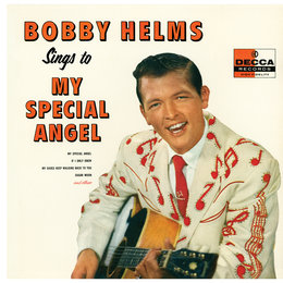 Bobby Helms Sings To My Special Angel — Bobby Helms